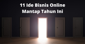 11 Ide Bisnis Online Mantap Tahun Ini (Updated 2021 ...